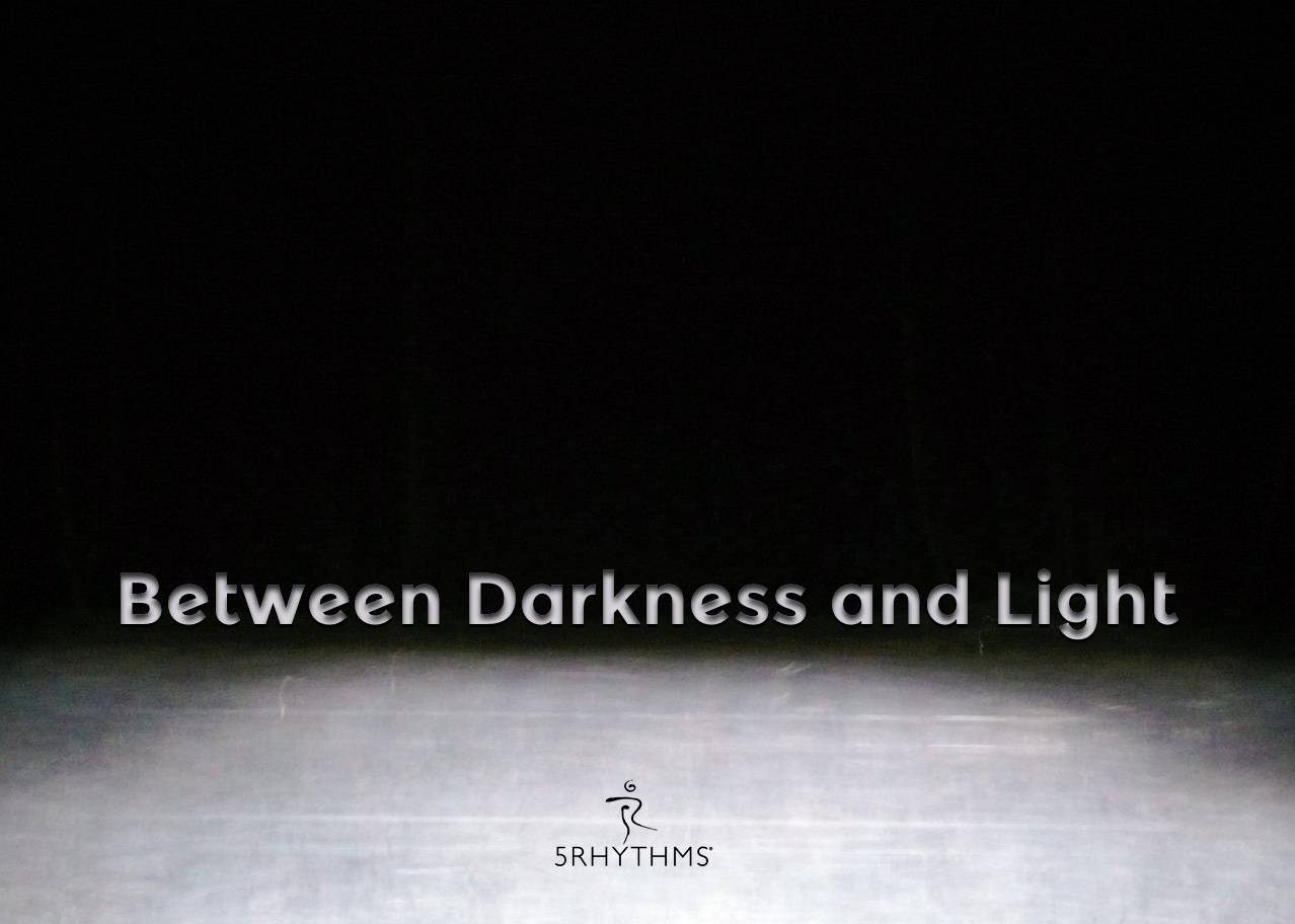 Between Darkness and Light